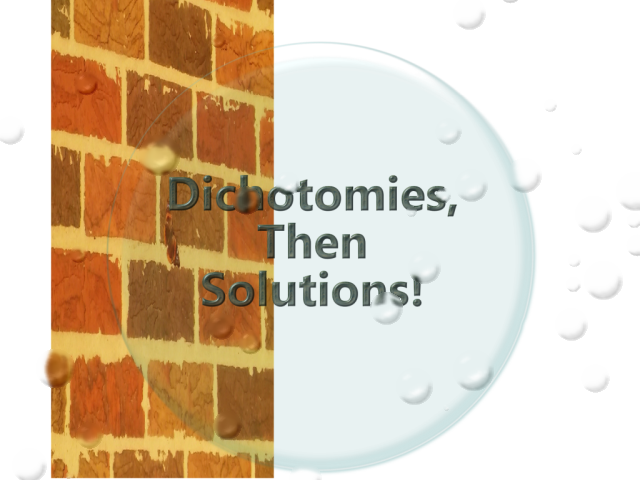 Dichotomies, Then Solutions! Podcast